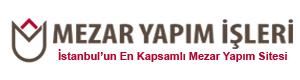 Mezar Yapım İşleri | Mezar Baş Taşı Fiyatları | İstanbul Mezar Yapımı